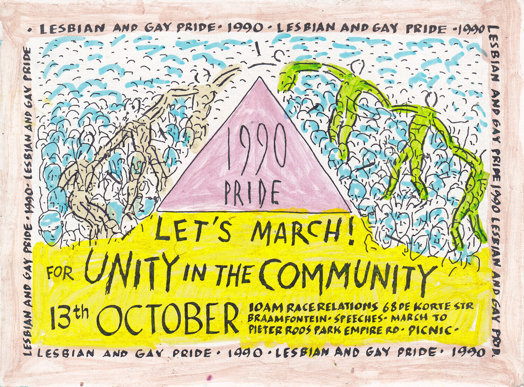 Hand-drawn flyer from the first pride march in South Africa, taking place in Johannesburg in 1990. Photo Courtesy of Donné Rundle Collection/GALA Queer Archive/Johannesburg, South Africa