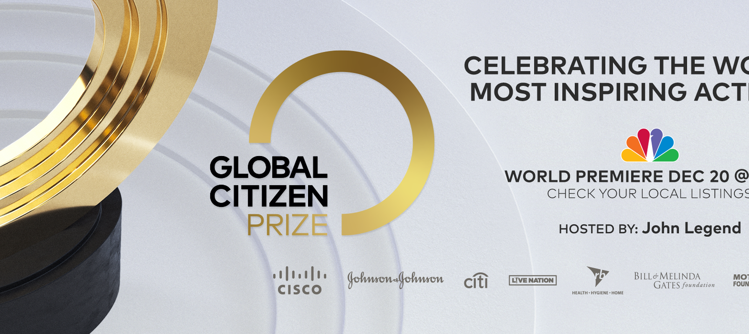 Everything You Need to Know About Global Citizen Prize: Celebrating the World's Most Inspiring Activists