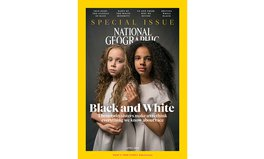 Article: National Geographic Is Dedicating Its Next Issue to Race — And Acknowledging Its Past Failures