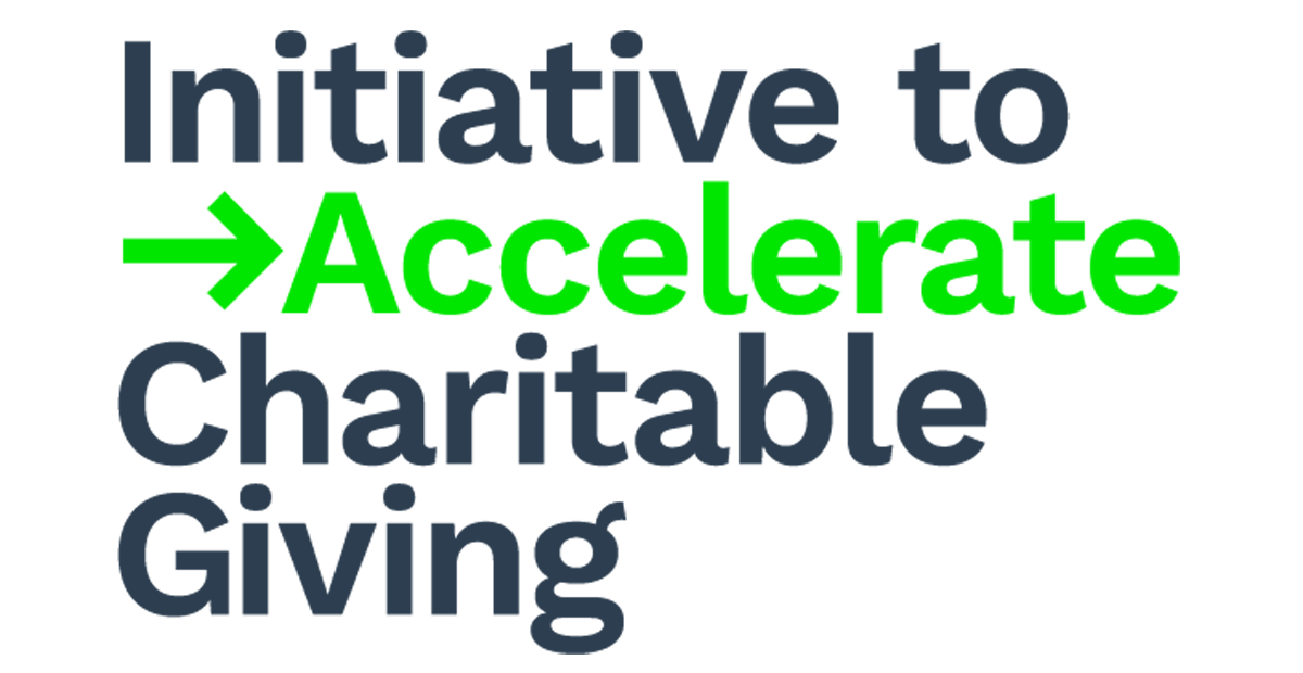 The Initiative to Accelerate Charitable Giving