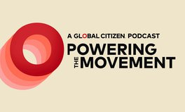 Article: 'Powering the Movement': A Global Citizen Podcast About Young Activists Fighting Extreme Poverty